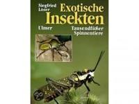 Exotische Insekten - Haltung und Zucht