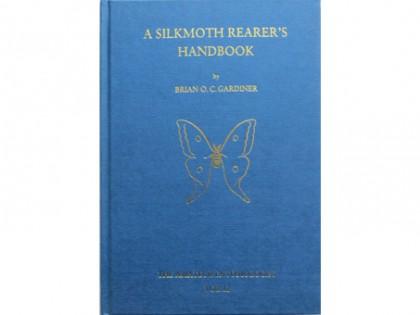 A Silkmoth Rearer's Handbook 1